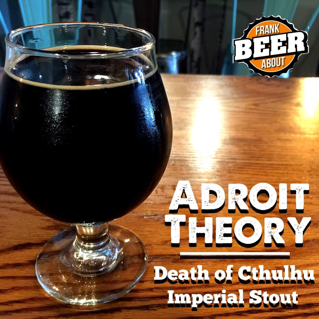 Pint of Adroit Theory Death of Cthulhu Russian Imperial Stout